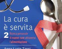 """A Lanuvio la presentazione del libro """"La cura è servita 2"""" della dottoressa Anna Lucia Tassi."""