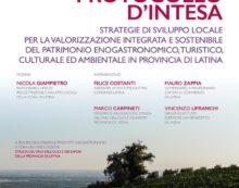 """Protocollo d'intesa """"La Strada del vino, dell'olio e dei sapori"""": oggi a Latina il primo evento."""