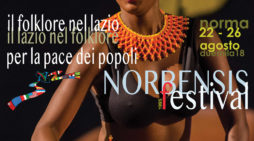 """Norbensis Festival: a Norma torna """"Il Folklore nel Lazio per la Pace dei Popoli""""."""