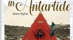 """""""Mario Righini: un Nettunese in Antartide"""", tre giorni di approfondimento"""