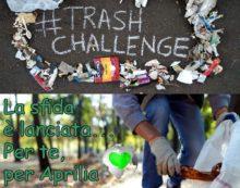 """""""RiGenerazione Apriliana"""" aderisce alla #trashchallenge lanciata dall'associazione ambientalista """"Orma""""."""